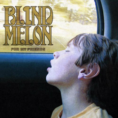 blind-melon-for-my-friends-a