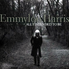 Emmylou-Harris-All-I-intended-to-be
