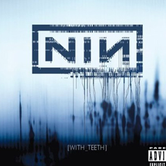 Nine-Inch-Nails-With-teeth