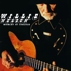 Willie-Nelson-Moment-of-forever